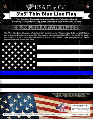 "This Beautiful Thin Blue Line American Flag is an Original ""American Made"" Black and White American Flag from USA Flag Co. Don't fall Victim to ""Cheap China Imitations""."