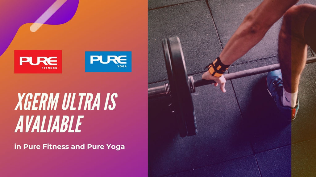 XGerm Ultra is Ready for Use and Sale in Pure Fitness and Pure Yoga!