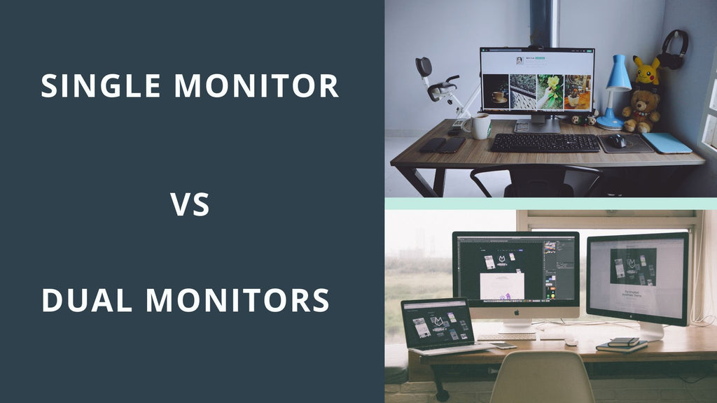 Dual Monitors is better than Single Monitor?