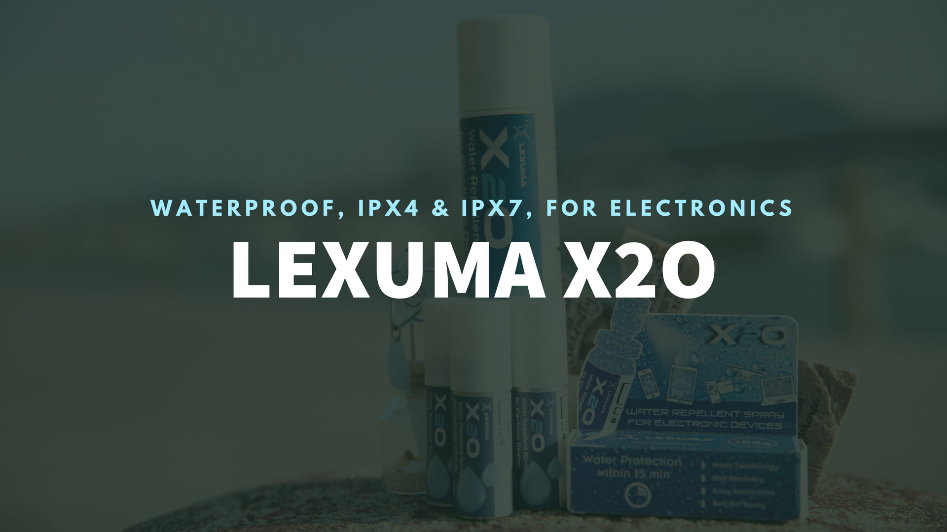 Lexuma 辣數碼防水鍍膜噴霧 X2O Water Repellent coating Spray with IPX4 and IPX7 water protection