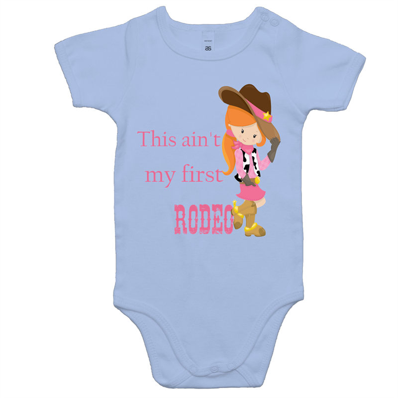 This Ain't My First Rodeo! - Onesie