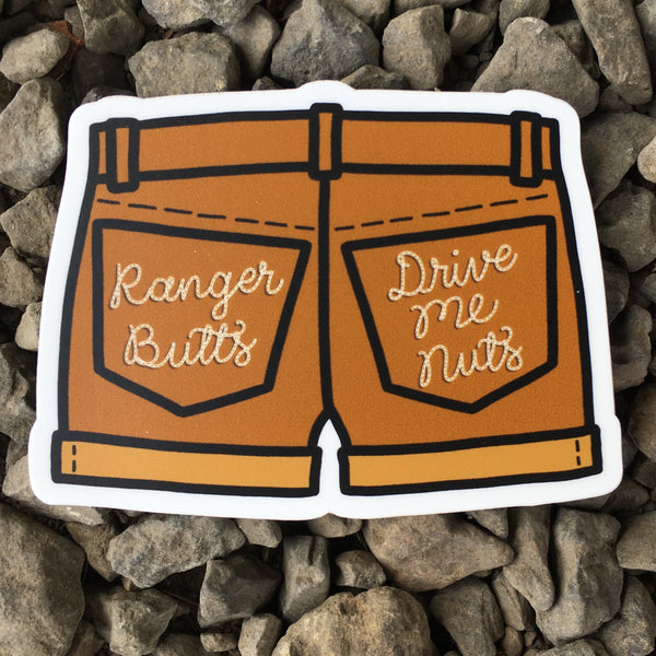 "Ranger Butts Drive Me Nuts 3"" Sticker"