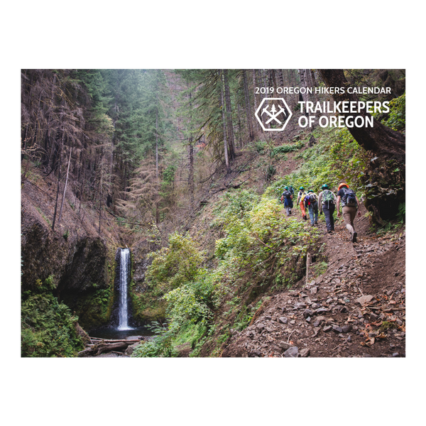 Sold Out - 2019 Trailkeepers, Oregon Hikers Calendar
