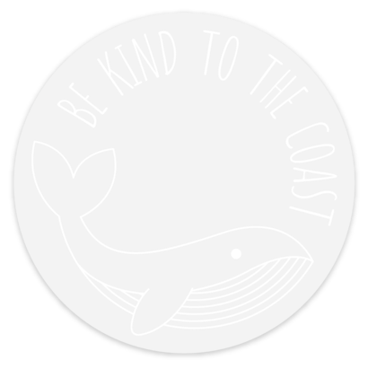 Be Kind to the Coast Sticker