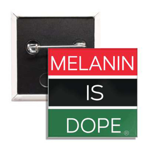 Melanin Is Dope™ Pin - Conduit Brand