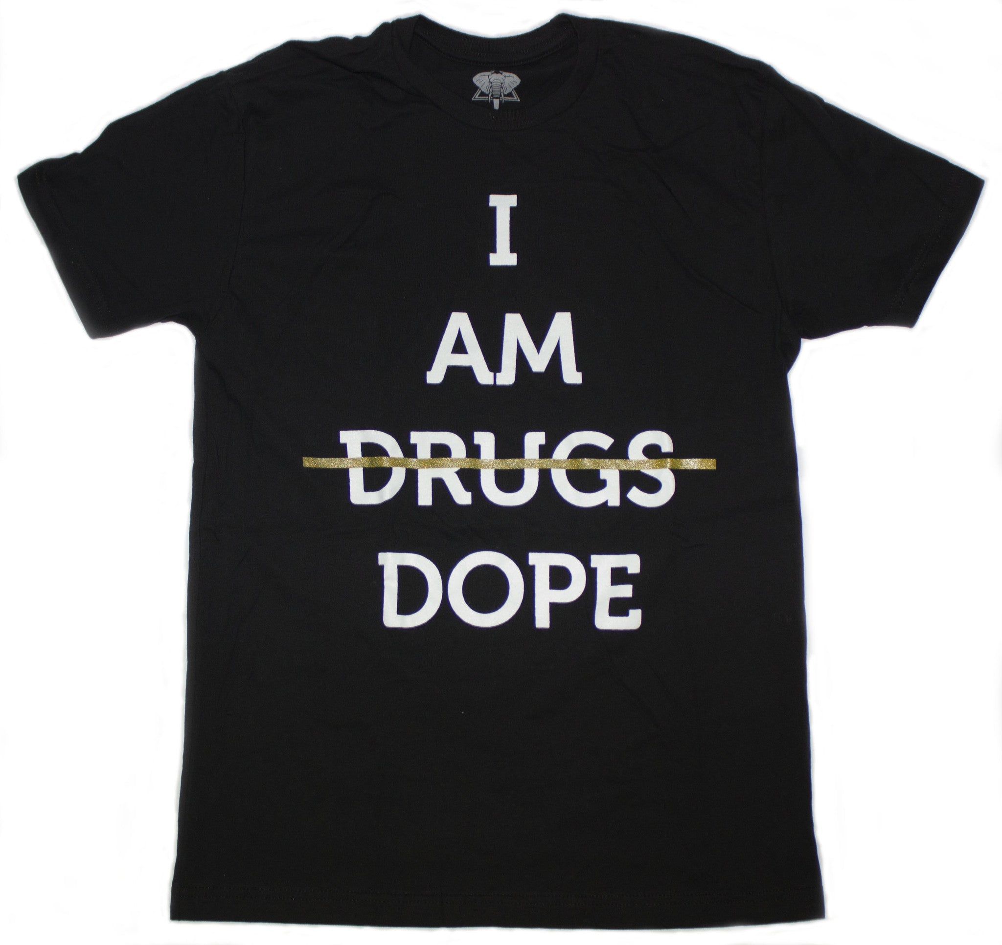 I AM DOPE - Conduit Brand