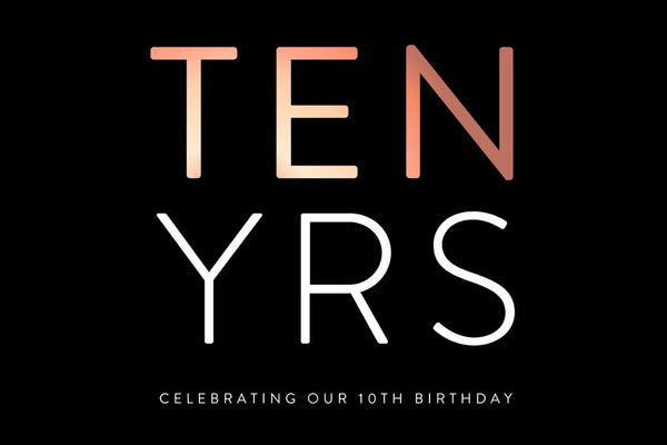 Celebrating our Tenth Birthday!