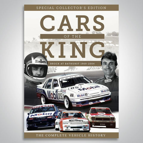 CARS OF THE KING - BROCK AT BATHURST 1969 - 2004