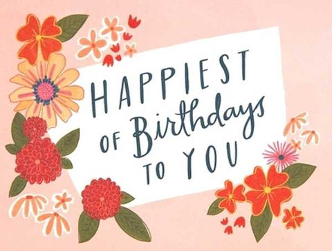 Emily McDowell Happiest of Birthdays to You Card