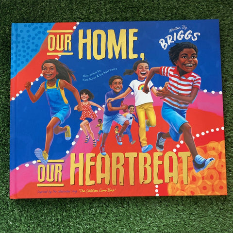Our Home, Our Heartbeat by Briggs