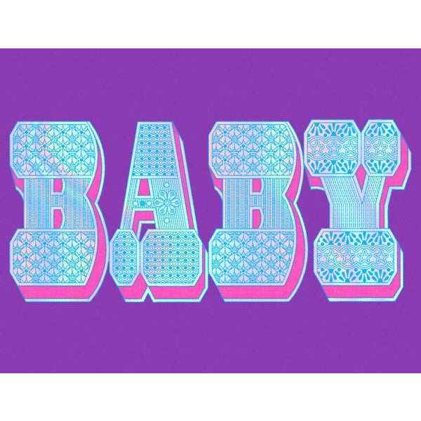"Purple greeting card with ""BABY"" in large letters, foiled with intricate repeated patterns and a pink 3D effect."