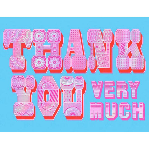 "Image is of a bright blue greeting card, with pink and foil patterned text that says ""THANK YOU VERY MUCH"" in large letters, with red 3D effect details"
