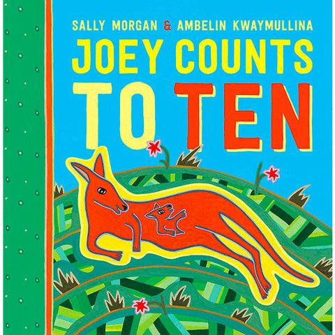 Joey Counts to Ten by Sally Morgan & Ambelin Kwaymullina
