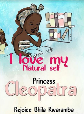 I Love My Natural Self Princess Cleopatra Book