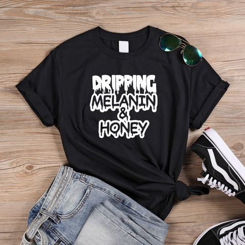 Dripping Melanin & Honey T Shirts