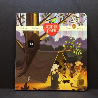 Apple Park Book 3: Who Lives in the Woods - Bocky & Moo