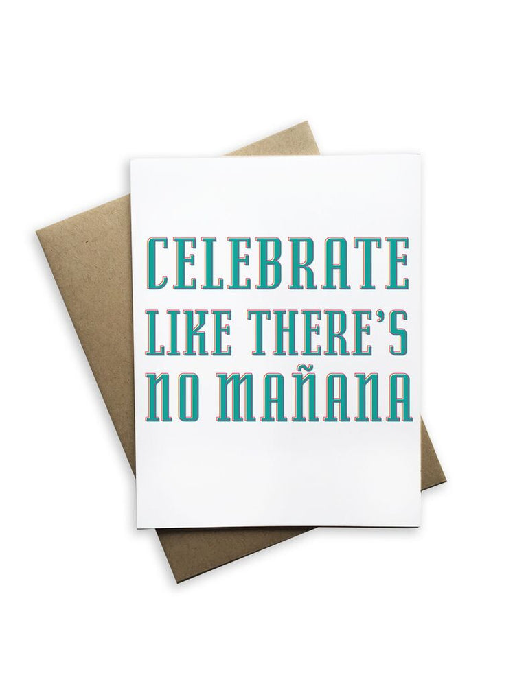 Celebrate Like There's No Mañana Notecard