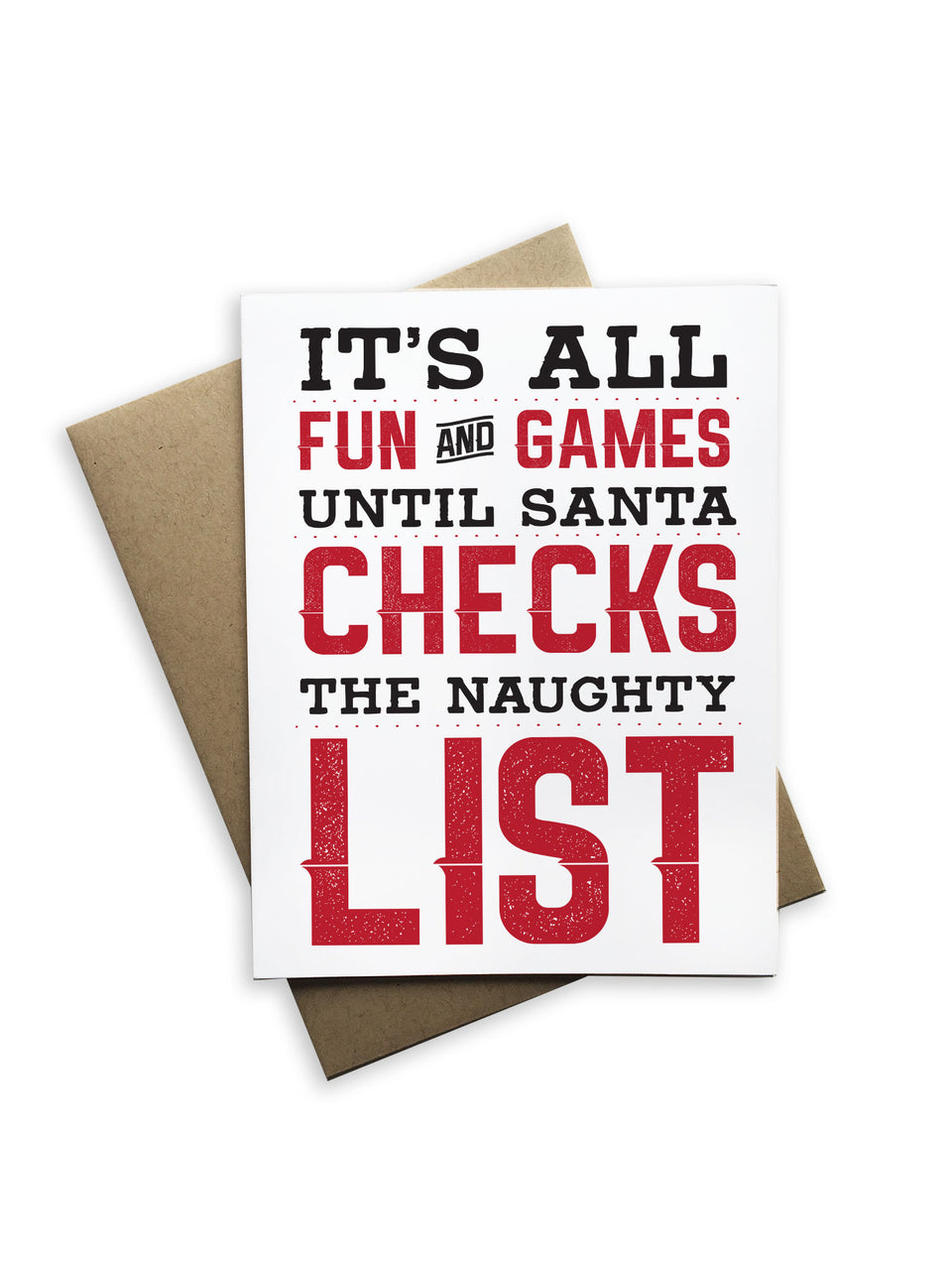 It's All Fun & Games Until Santa... Notecard