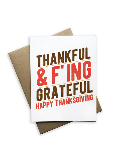 Thankful and F'ing Grateful Notecard