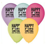 Happy F'ing Something Or Other Balloons