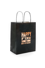 Happy F'ing Something Or Other Gift bag