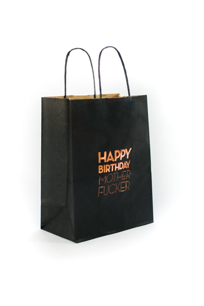 Happy Birthday Mother Fucker Gift bag