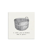 I Love You A Bushel and A Peck Mini Notecard