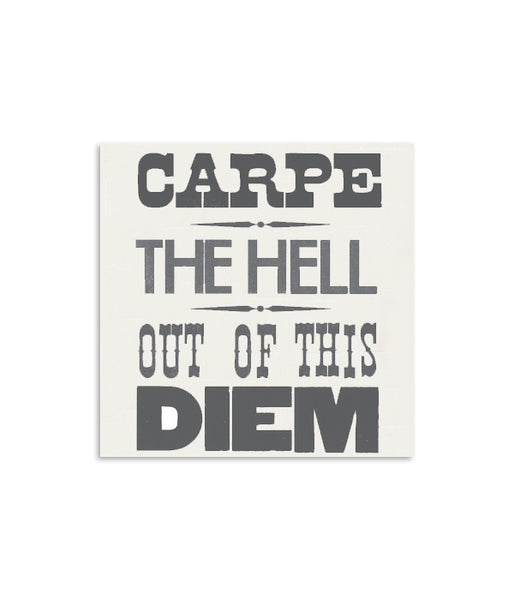 Carpe The Hell Out Of This Diem Mini Notecard