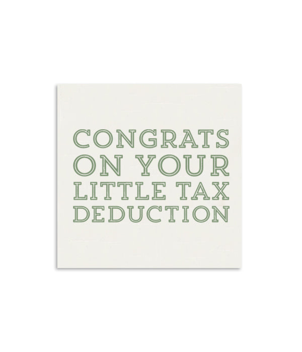 Congrats On Your Little Tax Deduction Mini Notecard