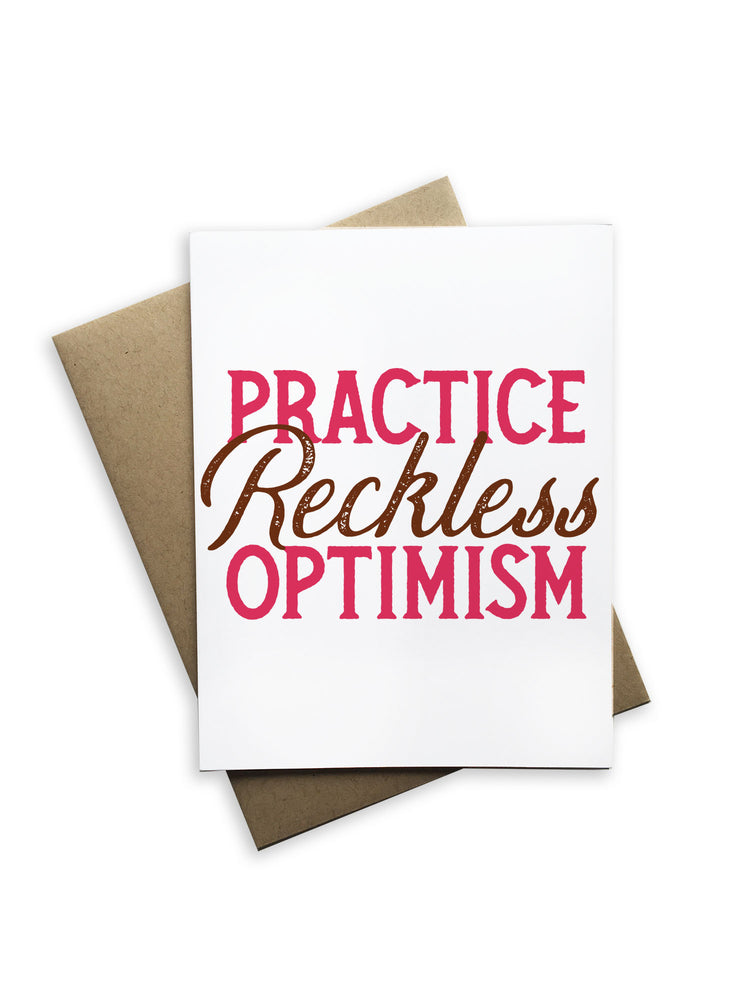 Practice Reckless Optimism Notecard