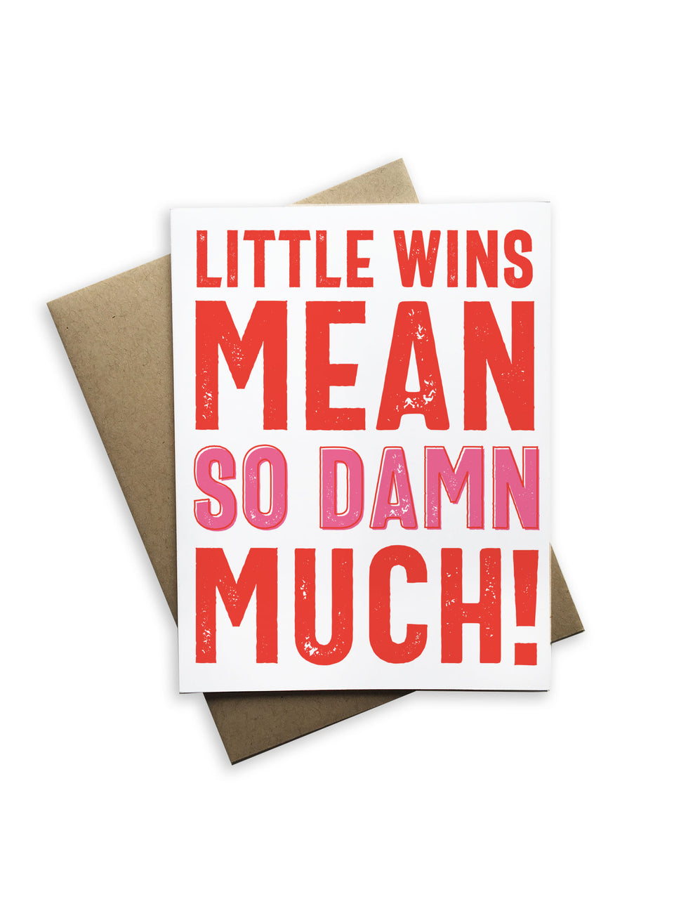 Little Wins Mean So Damn Much! Notecard