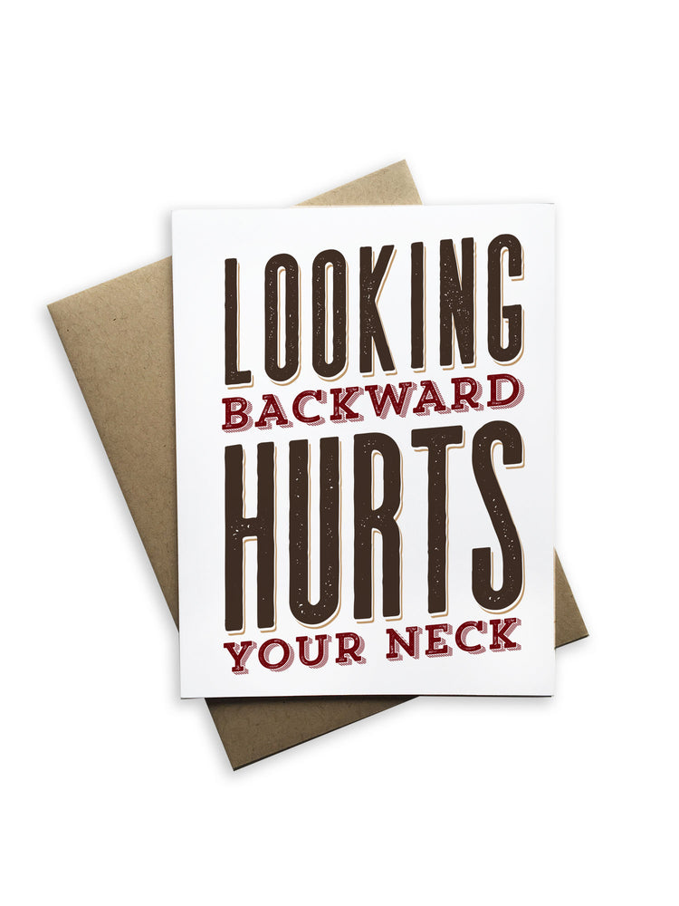 Looking Backward Hurts Your Neck Notecard