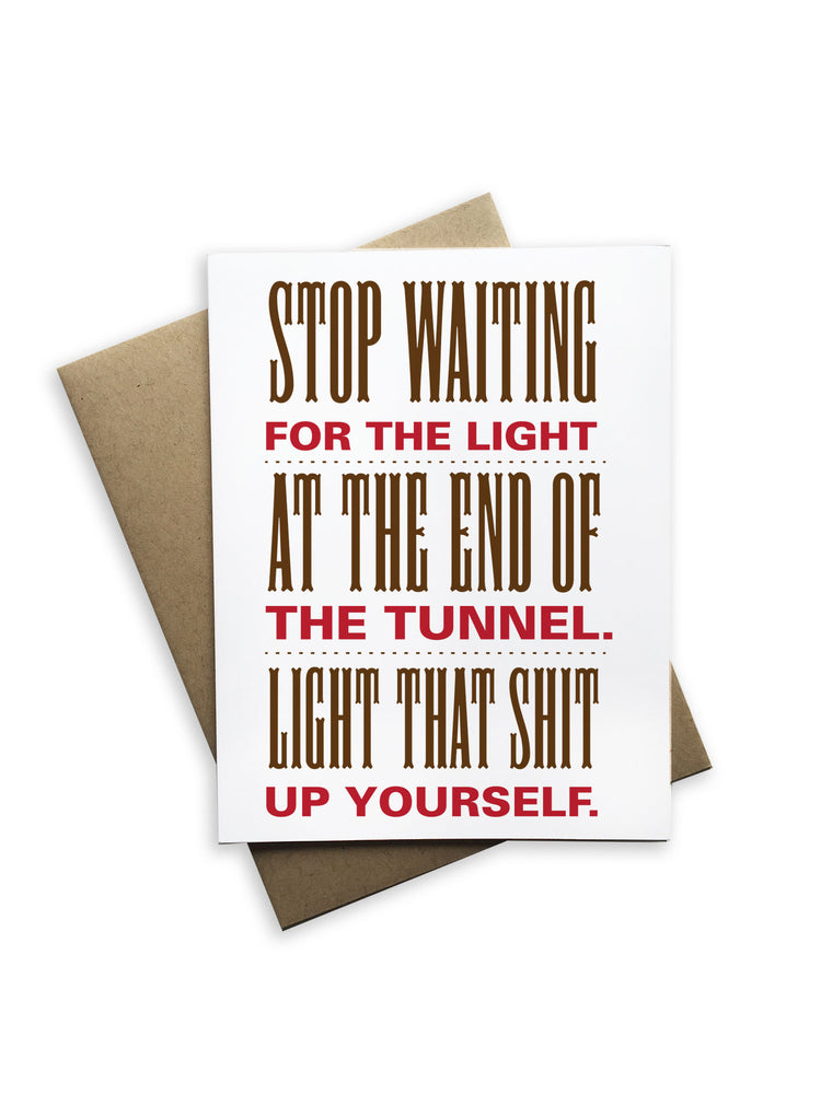 Stop Waiting for the Light Notecard