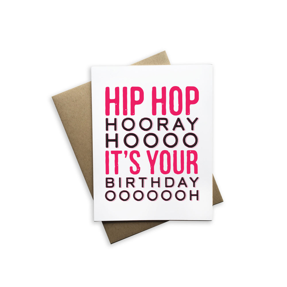 Hip Hop Hooray Hoooo It's Your Birthday OOOHHH