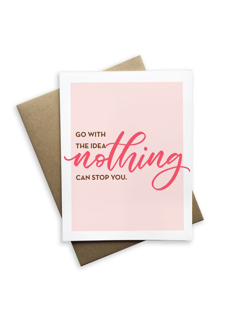 Go With Idea Nothing Can Stop You Notecard