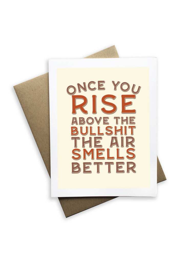 Once You Rise Above The Bullshit Notecard