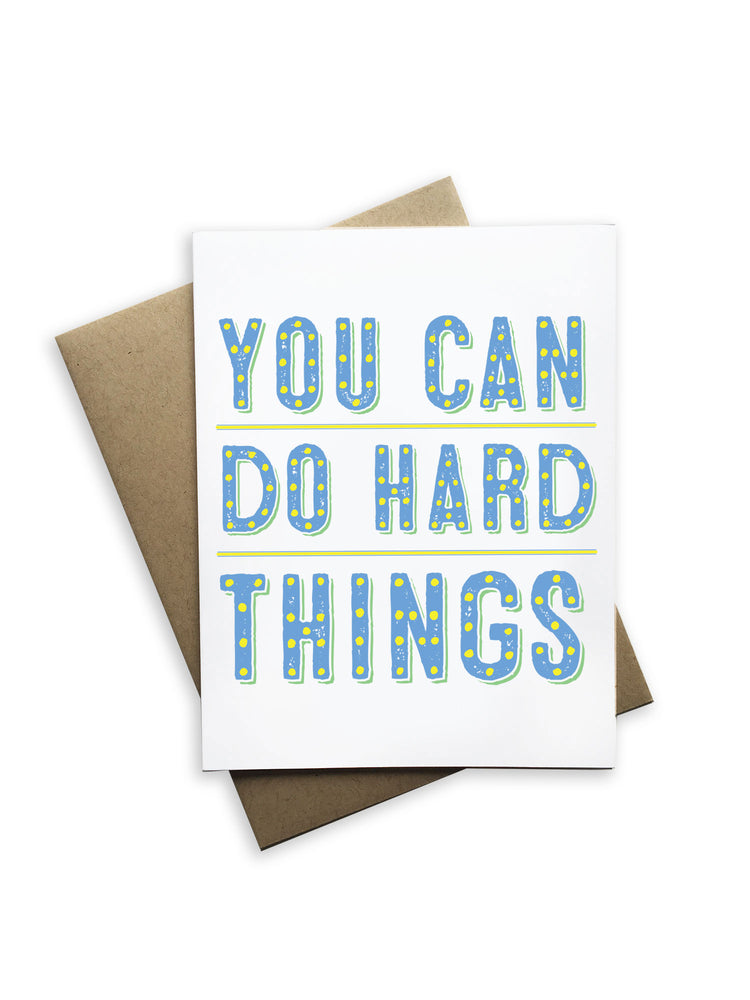 You Can Do Hard Things Notecard