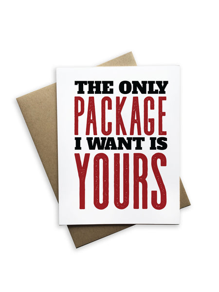 The Only Package I Want is Yours Notecard