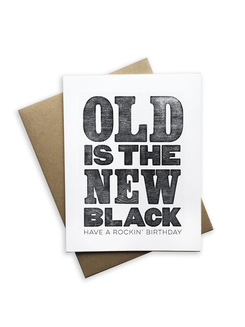 Old Is the New Black Birthday Card Notecard