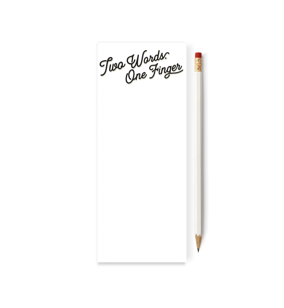Two Words. One Finger Skinny Notepad