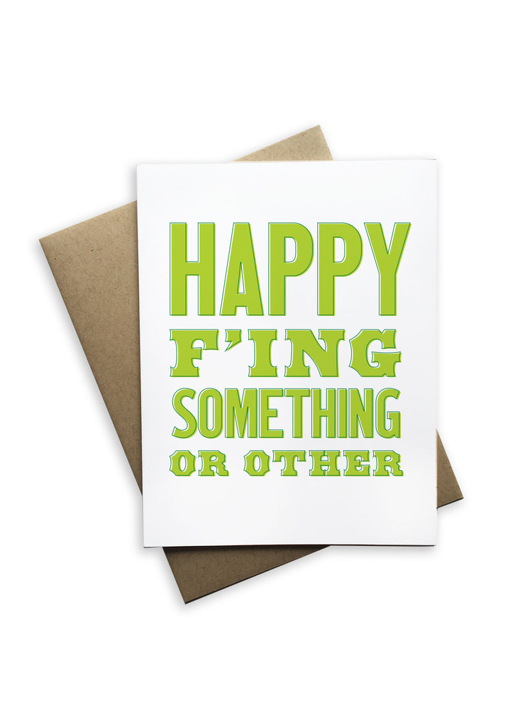 Happy F'ing Something or Other Notecard