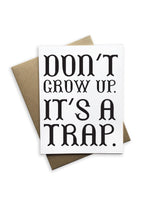 Don't Grow Up It's A Trap Notecard