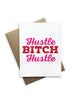 Hustle Bitch Hustle Notecard