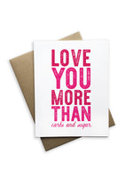 Love You More Than Carbs and Sugar Notecard