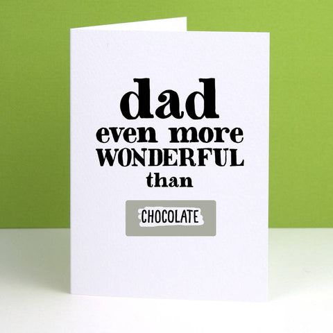 'Dad Even More Wonderful Than' Father's Day Card - Afewhometruths