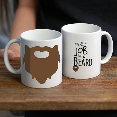 This Is A Job For A Beard Mug - Afewhometruths