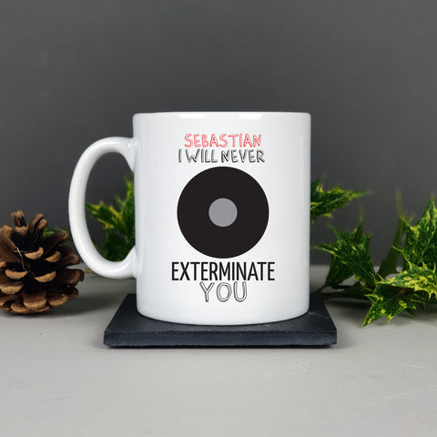 Personalised Exterminate Mug Gift - Afewhometruths