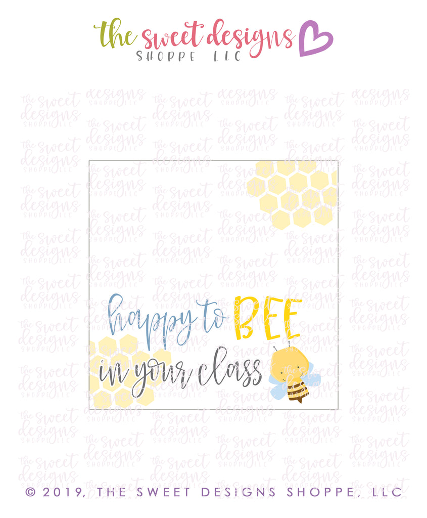 Happy to BEE in your class  Instant Download - Bag Topper 3""