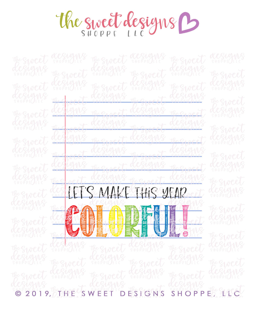 Let's make this year Colorful - Instant Download Topper 3""