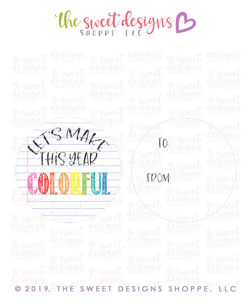 "Let's make this year Colorful -  Instant Download 2"" Round Tag"